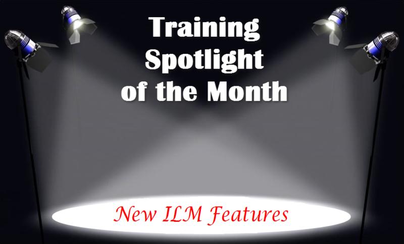 Training Spotlight New ILM Features