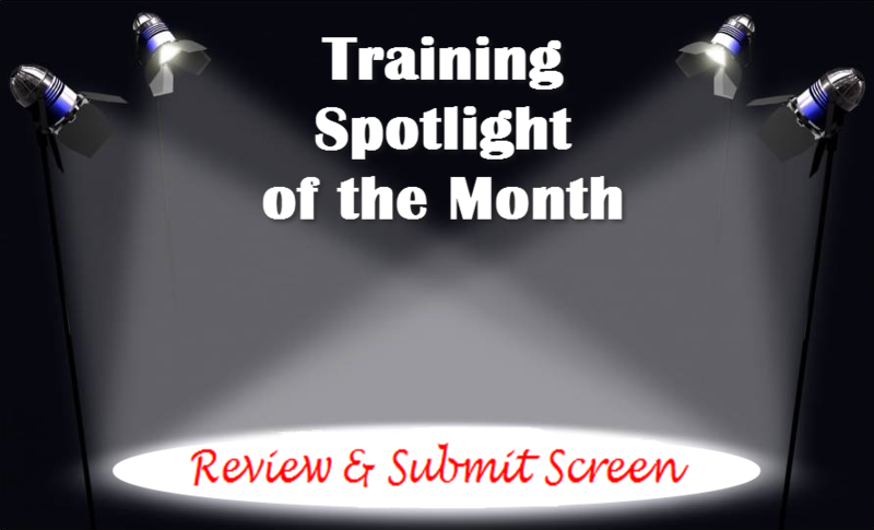 Training Spotlight Review & Submit Screen