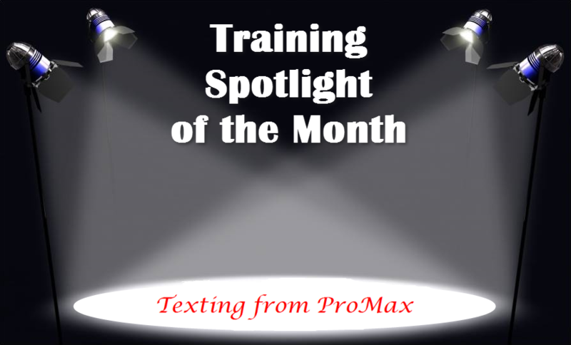 Training Spotlight Texting from ProMax