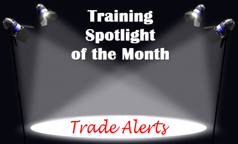 Training Spotlight Trade Alerts